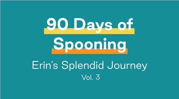 90 Days of Splendid Spoon: Erin's Splendid Journey Vol. 3